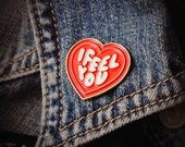 """I Feel You Heart Pin - 1"""" Enamel Pin - Denim Jacket Accessory - Lapel Pin for Friends and Lovers, Healers and Empaths, Gold Metal Brooch"""