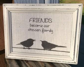 Going away gift,Best friend gift,burlap print,Girlfriends frame,shabby chic art,hostess gift,friends gift,housewarming gift,going away gift