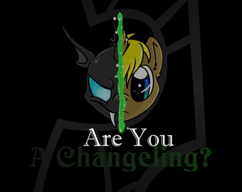 Are You A Changeling?