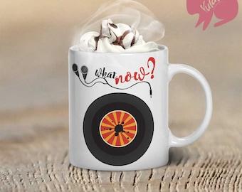 Vinyl Record What Now? Mug, Coffee Mug