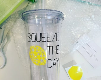 SQUEEZE THE DAY 20oz Tumbler with lid and straw - water bottle - gifts under 20 - Christmas gift - stocking stuffer - inspirational