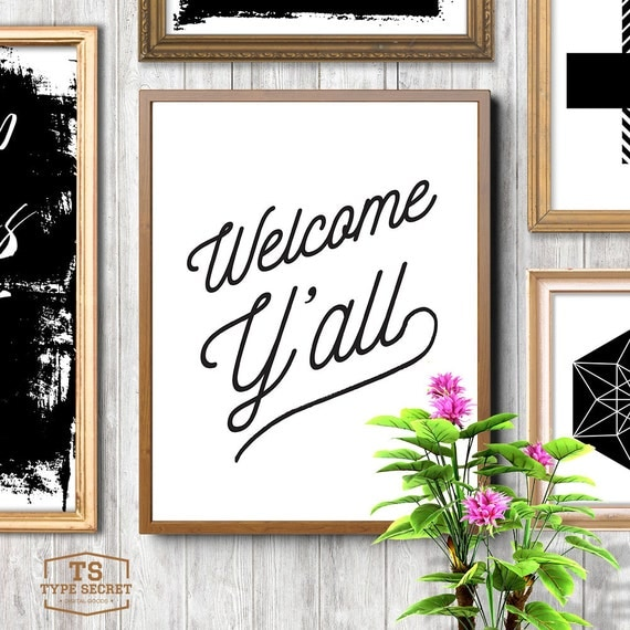Welcome Y 39 All Entryway Decor Southern Prints Home Decor