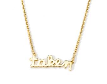 Gold 'Taken' Nameplate Necklace