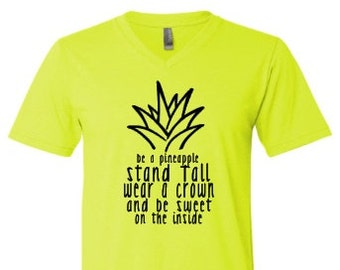 Be a pineapple stand tall wear a crown and be sweet on the inside, Summer shirt, pineapple shirt, spring shirt, fruit shirt, plus size