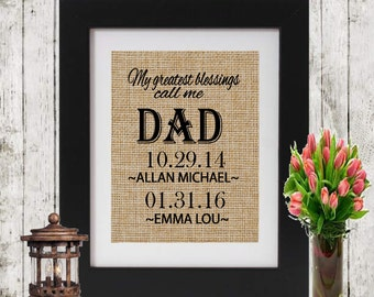 My Greatest Blessing Call Me Dad - Personalized Father's Day gift for Dad - Children's names and dates - Father's gift - Gift for Dad