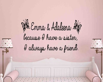 Because I Have A Sister Wall Decal Quote Nursery Wall Decor Girls Bedroom  Decor