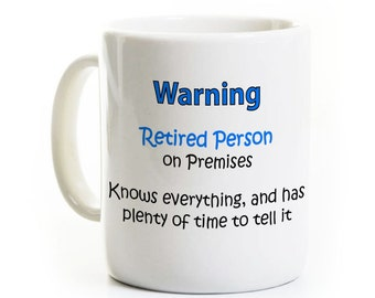 Retirement Coffee Mug - Retired and Knows Everything - Retirement Gift - Personalized