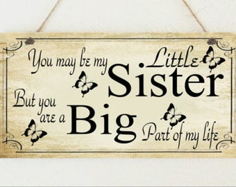 Shabby Plaque Little Sister Big Sisters Friends Sign Present Chic Thank you Birthday Christmas Gift