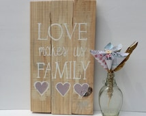 LOVE...FAMILY, Rustic Décor, Reclaimed Wood Wall Art, Reclaimed Wood Sign, Wood Sign With Quote, Rustic Sign, Mothers Day Gift, Mothers Day
