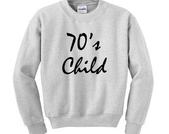 Personalised Slogan Sweatshirt / Jumper Custom SEVENTIES CHILD Birthday Present