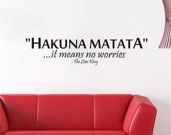 FREE SHIPPING! Hakuna Matata; Hakuna Matata Decal; Hakuna Matata Wall Quote; Wall Quotes; Living Room Quotes; Living Room Decal; Wall Decal