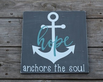 Hope Anchors the Soul-Wooden Sign