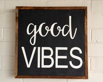 Good Vibes Wood Sign | Inspirational Words