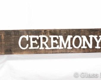 Handmade, Ceremony Sign, Custom Wood Wedding Sign, Rustic Wedding Sign, Directional Wedding Sign, Custom Wood Sign