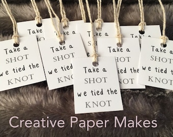 Take a shot we tied the knot Wedding favour tags, Miniture alcohol bottle tags, wedding favours