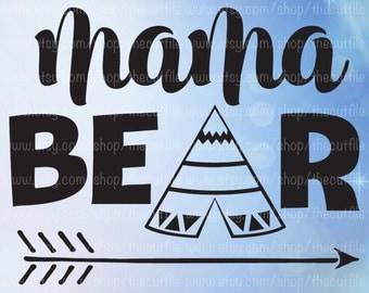Mama Bear svg, tepee and arrow design, dxf eps jpeg, clip art for cameo and cricut, vector file for vinyl, htv