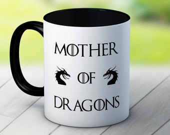 Mother of Dragons - Game of Thrones Daenerys Targaryen - Fun Coffee Tea Mug