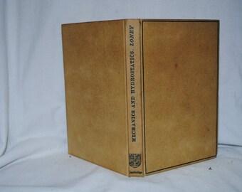 Mechanics and Hydrostatics for Beginners S L Loney 1946