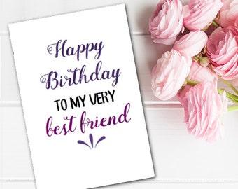 Greeting Card Happy Birthday Best Friend BFF Printable Last Minute Instant Download DIY