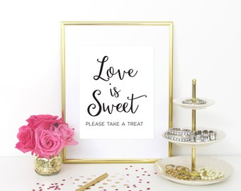 Love is Sweet sign, Love is Sweet Please Take a Treat Sign, Wedding Candy Table, Wedding Candy Bar, Wedding Favor Sign, WCS004