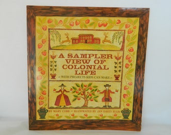 A Sampler View of Colonial Life, Mary Cobb, Cross Stitch Book, Cross Stitch Pattern, Illustrated by Jan Davey Ellis, ISBN 0-7613-0382-0