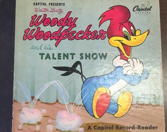 Walter Lantz' Woody Woodpecker and His Talent Show a Capital Record-Reader  book