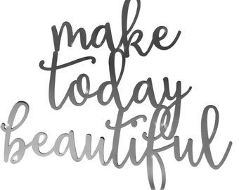 Make Today Beautiful Metal Wall Decor