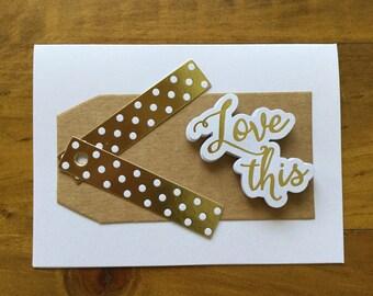 Love This Handmade Card