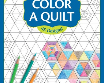 Color A Quilt Softcover Book - from Martingale - Plan Your Quilt - Quilt Coloring Book