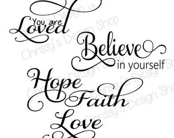 Inspirational words for SVG and silhouette / believe svg / hope svg / faith svg / inspirational quotes svg / word art svg / dxf file