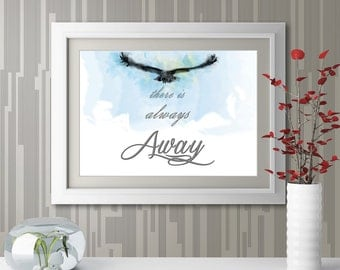 There is always away, Motivational Quote for home decor, Officee decor, Inspirational quote poster, Watercolor Art Print Always