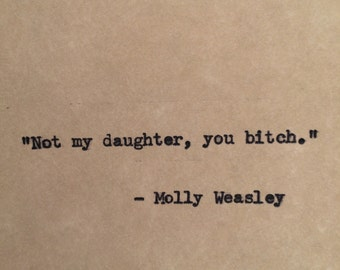 Harry Potter Molly Weasley Typewriter Quote