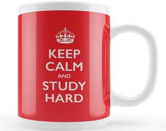 Study hard Mug, Keep Calm College University freshman gift, training present, student present, school gift idea,