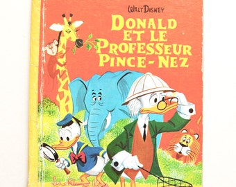 french Vintage Children's Book: Donald and the Pince-nez teacher / Studio Walt Disney. (1963)