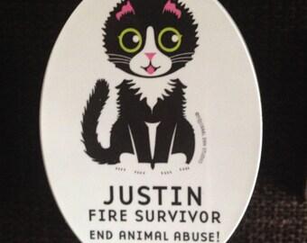 """Justin Fire Survivor """"End Animal Abuse!"""" Magnet"""