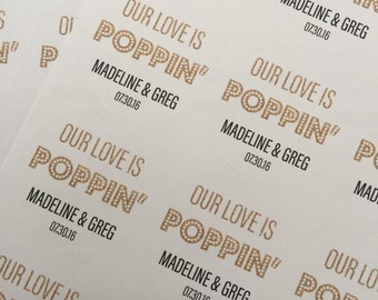 Our Love Is popping, Wedding Favors, Wedding Favor Stickers, Custom Stickers. Popcorn Favors. Wedding. Popcorn Stickers. Popcorn Bags.