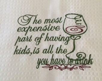 Cotton Tea Towel with Wine Saying