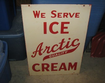 We Serve Ice Artic Quality Cream Double Sided Sign