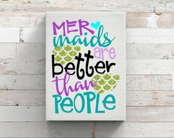 Mermaids Are Better Than People-Vinyl-Ocean-Car Decal-Wall Decor-Mac-Laptop