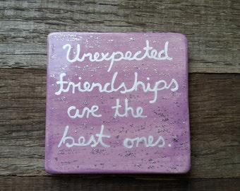 "Refrigerator magnet, Ceramic tile magnet, Clay magnet, Ceramic magnet tile,  ""Unexpected friendships are the best ones"", Best friends"