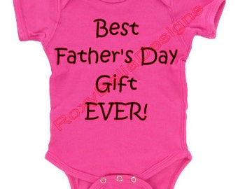 Best Father's Day Gift EVER Onesie *choice*