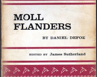 Moll Flanders by Daniel Defoe edited by James Sutherland 1959