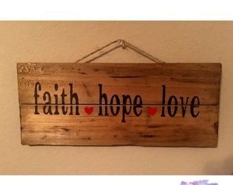 Faith, Hope and Love Sign