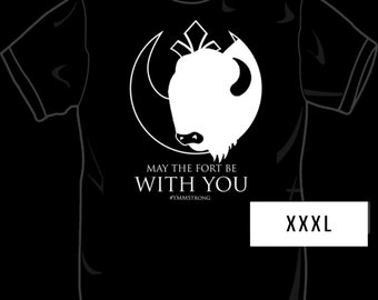 May the Fort Be With You XXXL tshirt