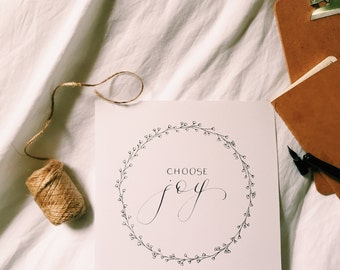 Choose Joy calligraphy print