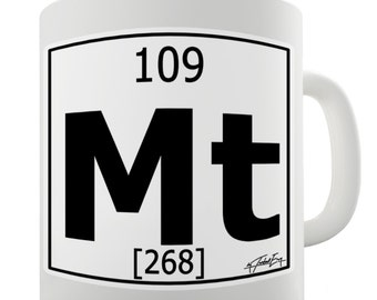 Periodic Table Of Elements Mt Meitnerium Ceramic Novelty Gift Mug