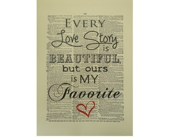 Vintage Inspired 'Every Love Story Is Beautiful' Dictionary Page Art Print P016