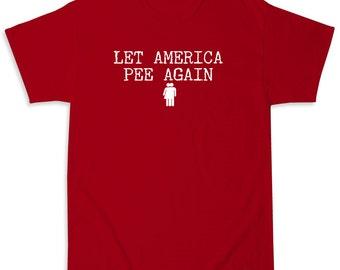 Let America Pee Again