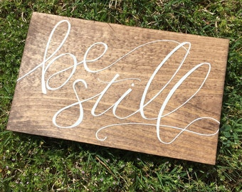 Be Still Hand Painted Wood Sign