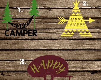 Happy Camper Decal, Yeti/Rtic Cup Decal/ Laptop Decal/ Car Decal, Camping, Tent, Teepee, Happy Happy, All Colors, Hammock, Camper